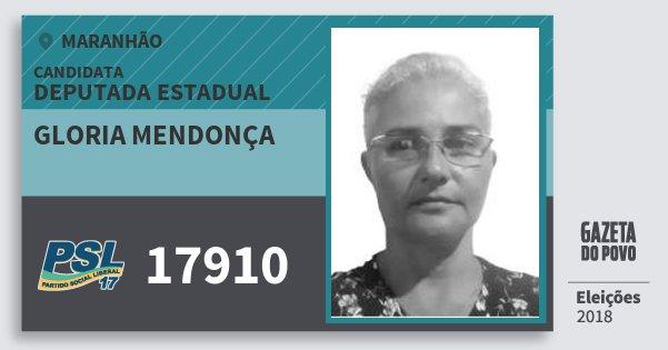 Santinho Gloria Mendonça 17910 (PSL) Deputada Estadual | Maranhão | Eleições 2018