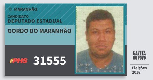 Santinho Gordo do Maranhão 31555 (PHS) Deputado Estadual | Maranhão | Eleições 2018