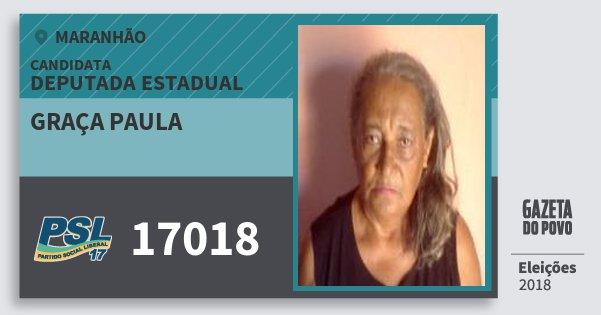 Santinho Graça Paula 17018 (PSL) Deputada Estadual | Maranhão | Eleições 2018