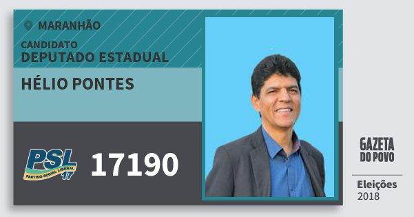 Santinho Hélio Pontes 17190 (PSL) Deputado Estadual | Maranhão | Eleições 2018