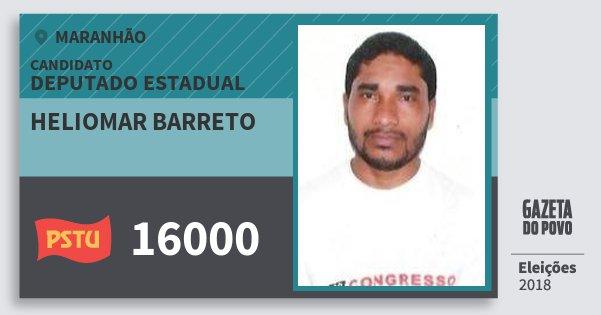 Santinho Heliomar Barreto 16000 (PSTU) Deputado Estadual | Maranhão | Eleições 2018