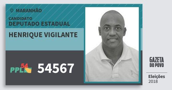 Santinho Henrique Vigilante 54567 (PPL) Deputado Estadual | Maranhão | Eleições 2018