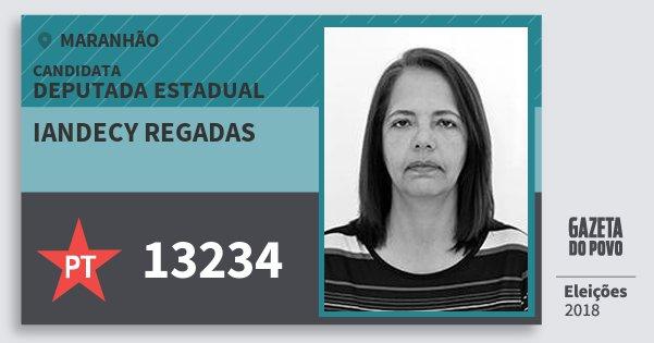 Santinho Iandecy Regadas 13234 (PT) Deputada Estadual | Maranhão | Eleições 2018