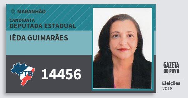 Santinho Iêda Guimarães 14456 (PTB) Deputada Estadual   Maranhão   Eleições 2018