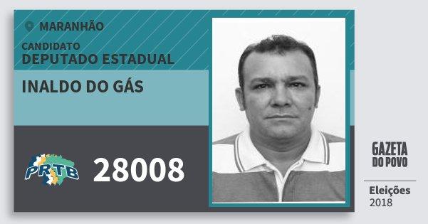 Santinho Inaldo do Gás 28008 (PRTB) Deputado Estadual | Maranhão | Eleições 2018