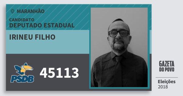 Santinho Irineu Filho 45113 (PSDB) Deputado Estadual | Maranhão | Eleições 2018