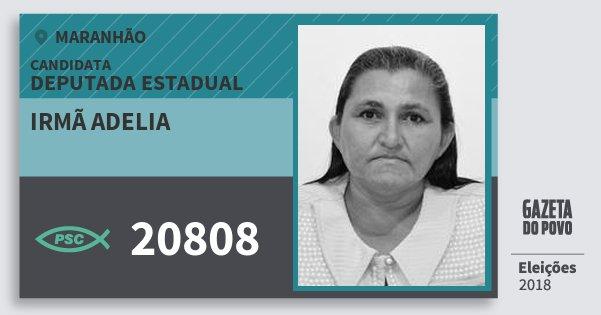 Santinho Irmã Adelia 20808 (PSC) Deputada Estadual   Maranhão   Eleições 2018