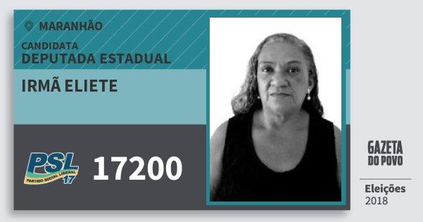 Santinho Irmã Eliete 17200 (PSL) Deputada Estadual | Maranhão | Eleições 2018
