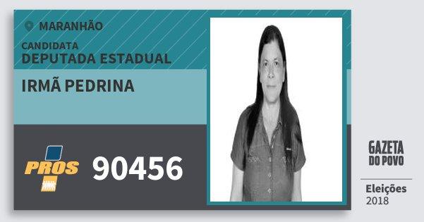 Santinho Irmã Pedrina 90456 (PROS) Deputada Estadual | Maranhão | Eleições 2018