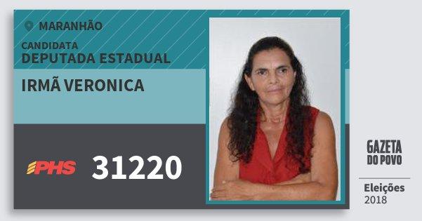 Santinho Irmã Veronica 31220 (PHS) Deputada Estadual | Maranhão | Eleições 2018