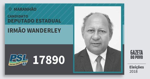 Santinho Irmão Wanderley 17890 (PSL) Deputado Estadual | Maranhão | Eleições 2018