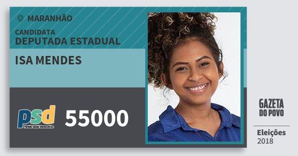 Santinho Isa Mendes 55000 (PSD) Deputada Estadual | Maranhão | Eleições 2018