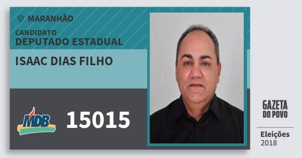Santinho Isaac Dias Filho 15015 (MDB) Deputado Estadual | Maranhão | Eleições 2018