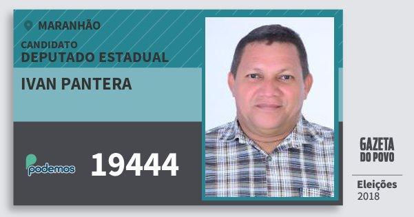 Santinho Ivan Pantera 19444 (PODE) Deputado Estadual | Maranhão | Eleições 2018