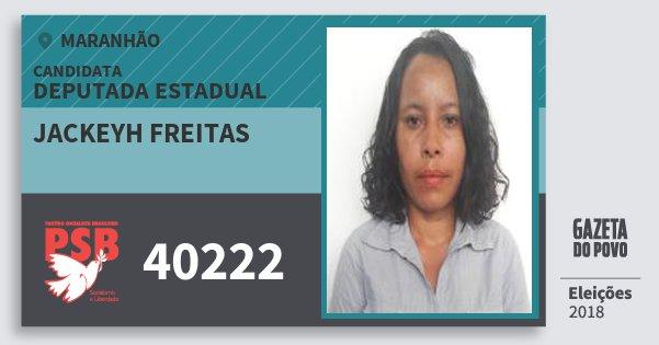 Santinho Jackeyh Freitas 40222 (PSB) Deputada Estadual | Maranhão | Eleições 2018