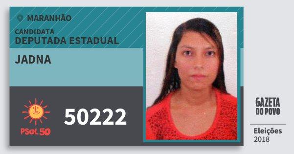 Santinho Jadna 50222 (PSOL) Deputada Estadual | Maranhão | Eleições 2018