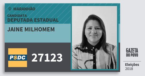 Santinho Jaine Milhomem 27123 (DC) Deputada Estadual | Maranhão | Eleições 2018