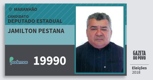 Santinho Jamilton Pestana 19990 (PODE) Deputado Estadual | Maranhão | Eleições 2018