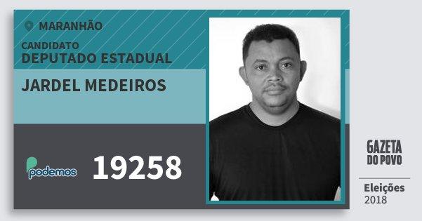 Santinho Jardel Medeiros 19258 (PODE) Deputado Estadual | Maranhão | Eleições 2018