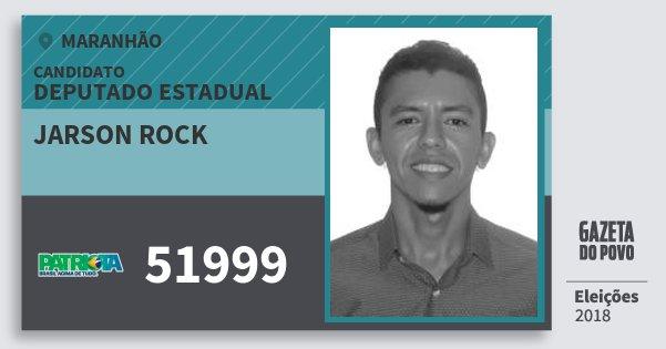 Santinho Jarson Rock 51999 (PATRI) Deputado Estadual | Maranhão | Eleições 2018