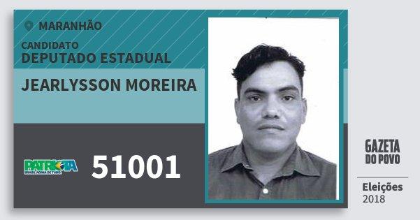 Santinho Jearlysson Moreira 51001 (PATRI) Deputado Estadual | Maranhão | Eleições 2018