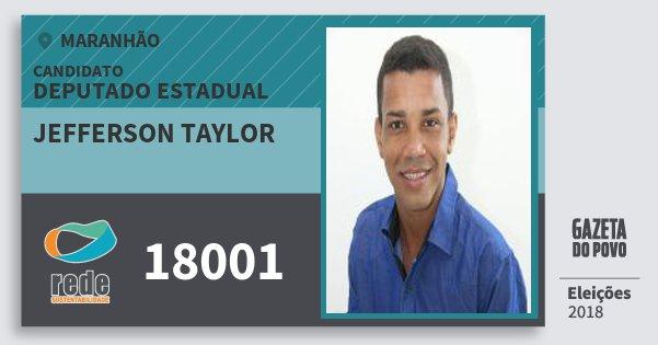 Santinho Jefferson Taylor 18001 (REDE) Deputado Estadual | Maranhão | Eleições 2018