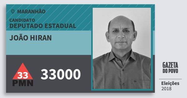 Santinho João Hiran 33000 (PMN) Deputado Estadual | Maranhão | Eleições 2018