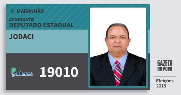 Santinho Jodaci 19010 (PODE) Deputado Estadual   Maranhão   Eleições 2018