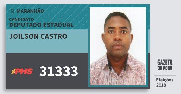Santinho Joilson Castro 31333 (PHS) Deputado Estadual | Maranhão | Eleições 2018