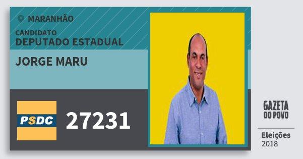 Santinho Jorge Maru 27231 (DC) Deputado Estadual | Maranhão | Eleições 2018