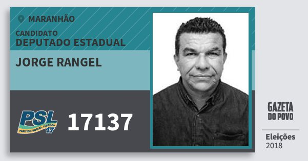 Santinho Jorge Rangel 17137 (PSL) Deputado Estadual | Maranhão | Eleições 2018