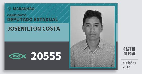 Santinho Josenilton Costa 20555 (PSC) Deputado Estadual | Maranhão | Eleições 2018