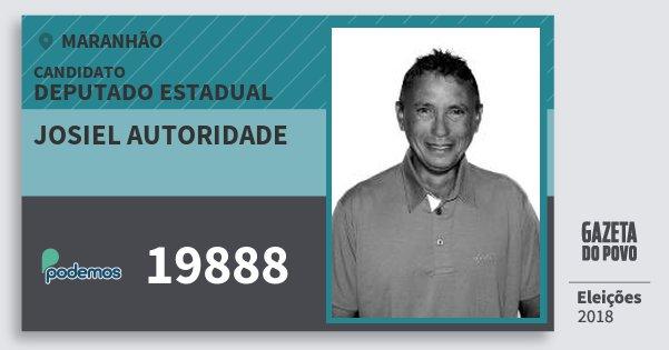 Santinho Josiel Autoridade 19888 (PODE) Deputado Estadual | Maranhão | Eleições 2018