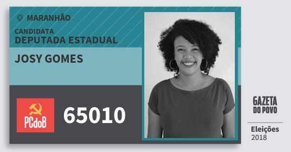 Santinho Josy Gomes 65010 (PC do B) Deputada Estadual | Maranhão | Eleições 2018