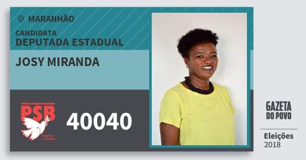Santinho Josy Miranda 40040 (PSB) Deputada Estadual | Maranhão | Eleições 2018