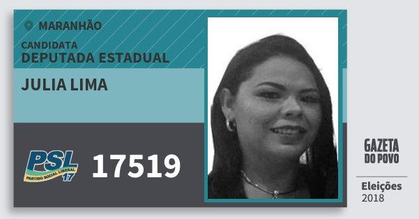 Santinho Julia Lima 17519 (PSL) Deputada Estadual   Maranhão   Eleições 2018