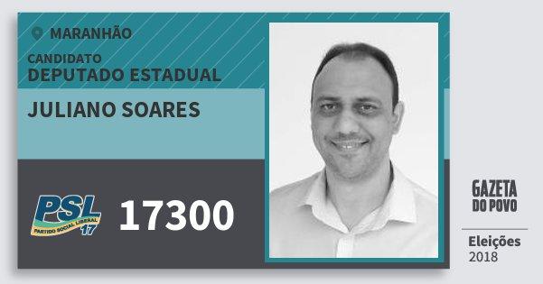 Santinho Juliano Soares 17300 (PSL) Deputado Estadual | Maranhão | Eleições 2018