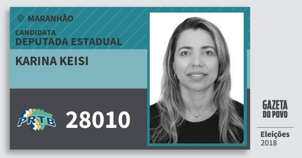 Santinho Karina Keisi 28010 (PRTB) Deputada Estadual | Maranhão | Eleições 2018