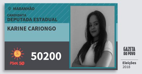 Santinho Karine Cariongo 50200 (PSOL) Deputada Estadual | Maranhão | Eleições 2018