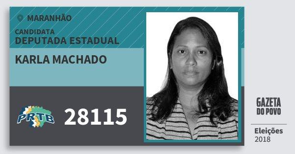 Santinho Karla Machado 28115 (PRTB) Deputada Estadual | Maranhão | Eleições 2018