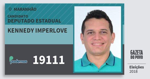 Santinho Kennedy Imperlove 19111 (PODE) Deputado Estadual | Maranhão | Eleições 2018