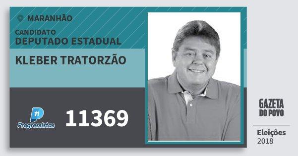 Santinho Kleber Tratorzão 11369 (PP) Deputado Estadual | Maranhão | Eleições 2018