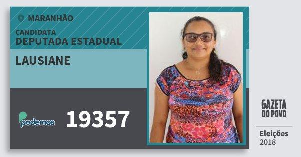 Santinho Lausiane 19357 (PODE) Deputada Estadual | Maranhão | Eleições 2018