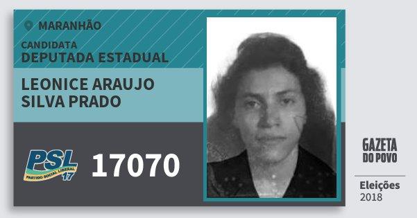 Santinho Leonice Araujo Silva Prado 17070 (PSL) Deputada Estadual | Maranhão | Eleições 2018