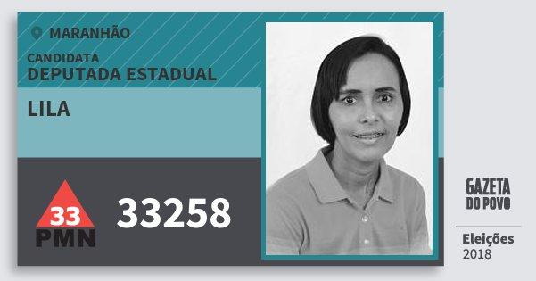 Santinho Lila 33258 (PMN) Deputada Estadual | Maranhão | Eleições 2018