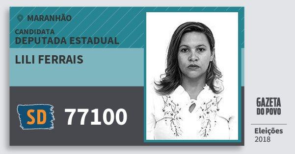 Santinho Lili Ferrais 77100 (SOLIDARIEDADE) Deputada Estadual | Maranhão | Eleições 2018