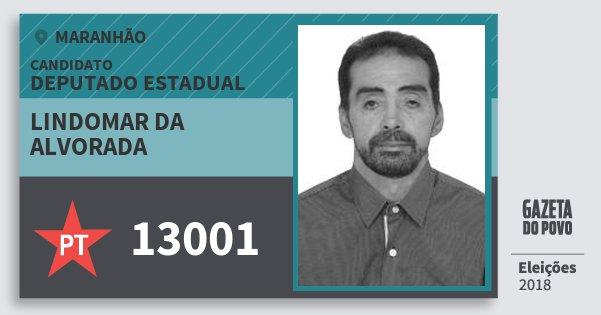 Santinho Lindomar da Alvorada 13001 (PT) Deputado Estadual | Maranhão | Eleições 2018
