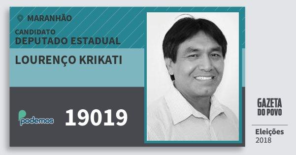 Santinho Lourenço Krikati 19019 (PODE) Deputado Estadual | Maranhão | Eleições 2018