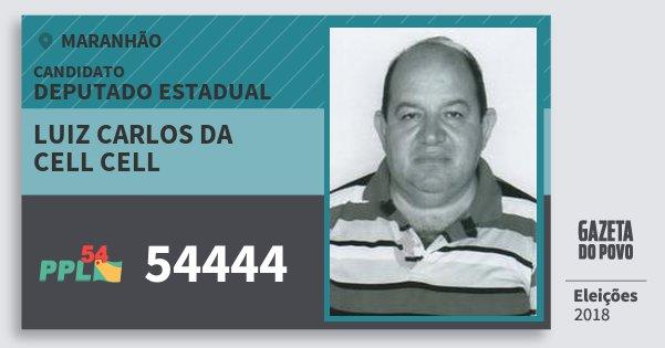 Santinho Luiz Carlos da Cell Cell 54444 (PPL) Deputado Estadual | Maranhão | Eleições 2018