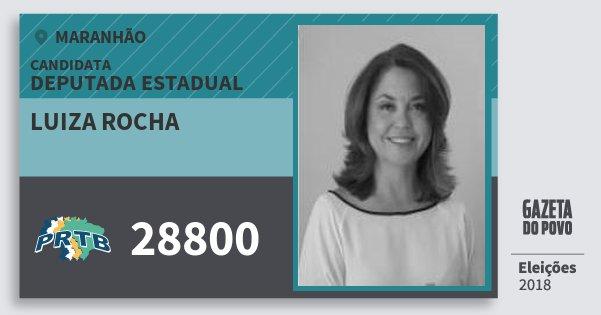 Santinho Luiza Rocha 28800 (PRTB) Deputada Estadual | Maranhão | Eleições 2018